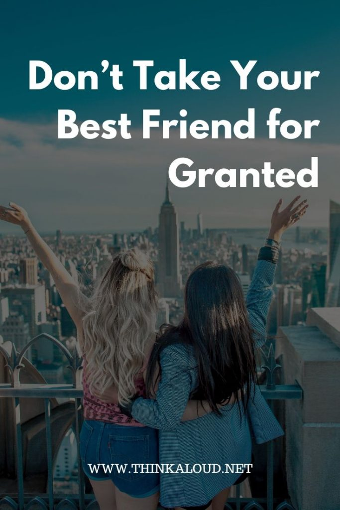 Don't Take Your Best Friend for Granted