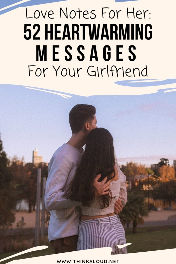 Love Notes For Her_ 52 Heartwarming Messages For Your Girlfriend