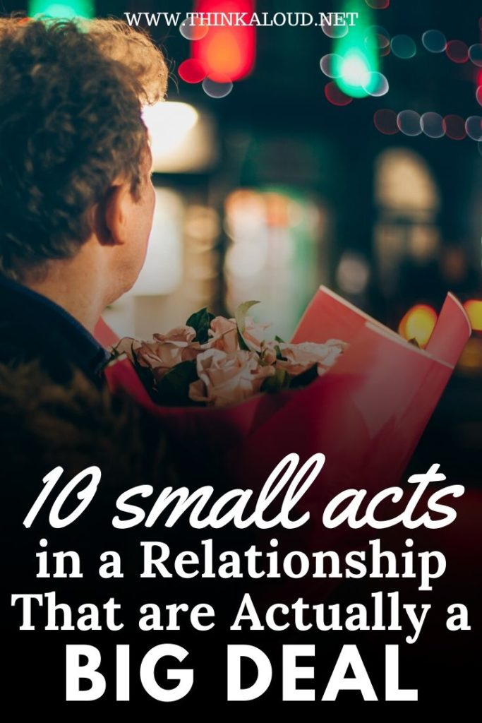 10 Small Acts in a Relationship That are Actually a Big Deal