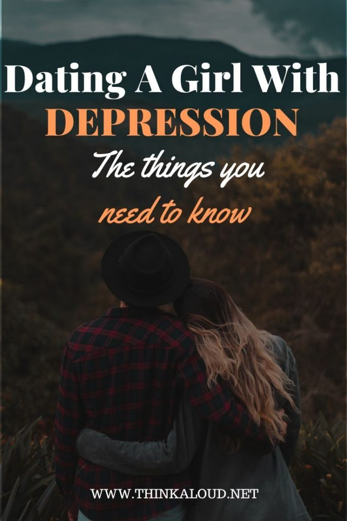 Dating A Girl With Depression The Things You Need To Know