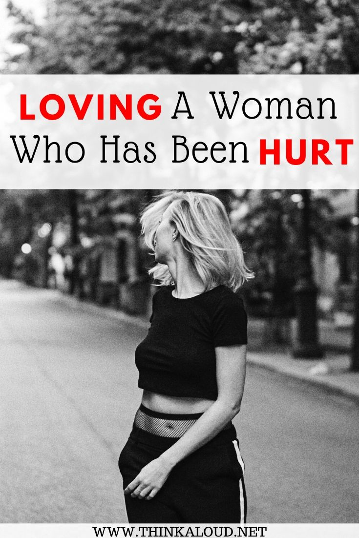 loving a woman who has been hurt