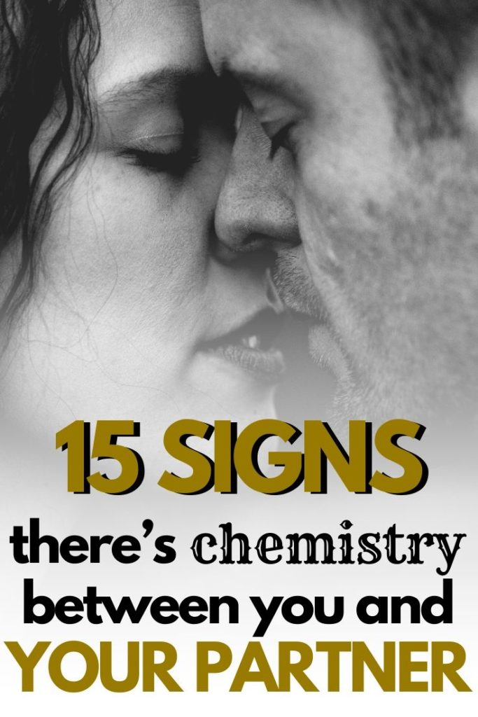 15 Signs There's Chemistry Between You And Your Partner