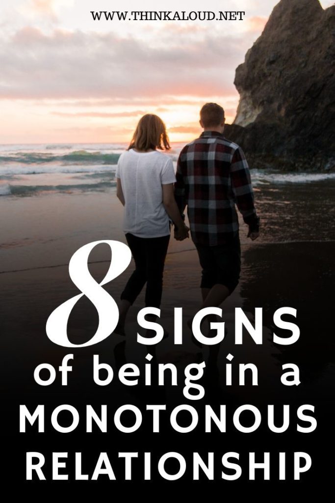8 Signs Of Being In A Monotonous Relationship