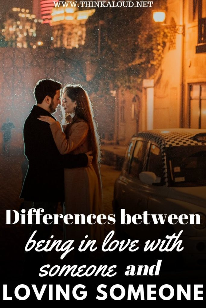 Differences between Being in Love with Someone and Loving Someone