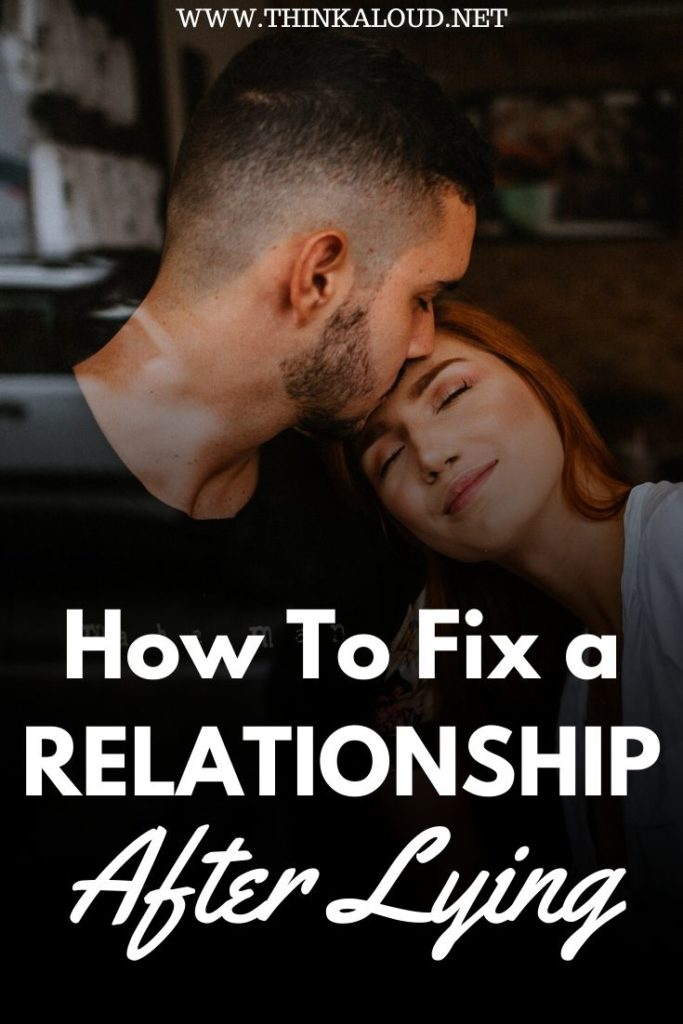 How To Fix a Relationship After Lying