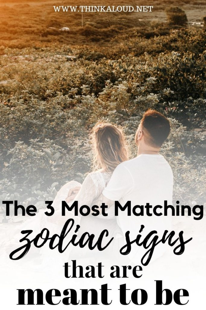 The 3 Most Matching zodiac signs that are meant to be