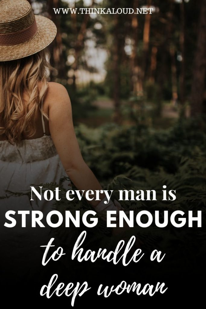 Not Every Man Is Strong Enough to Handle A Deep Woman