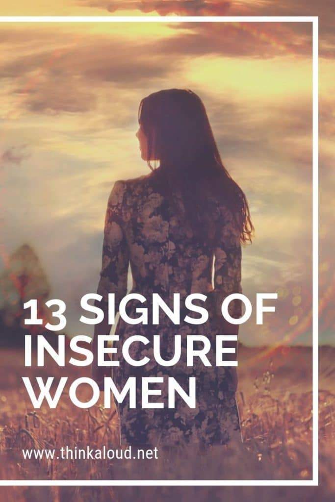 13 Signs of Insecure Women