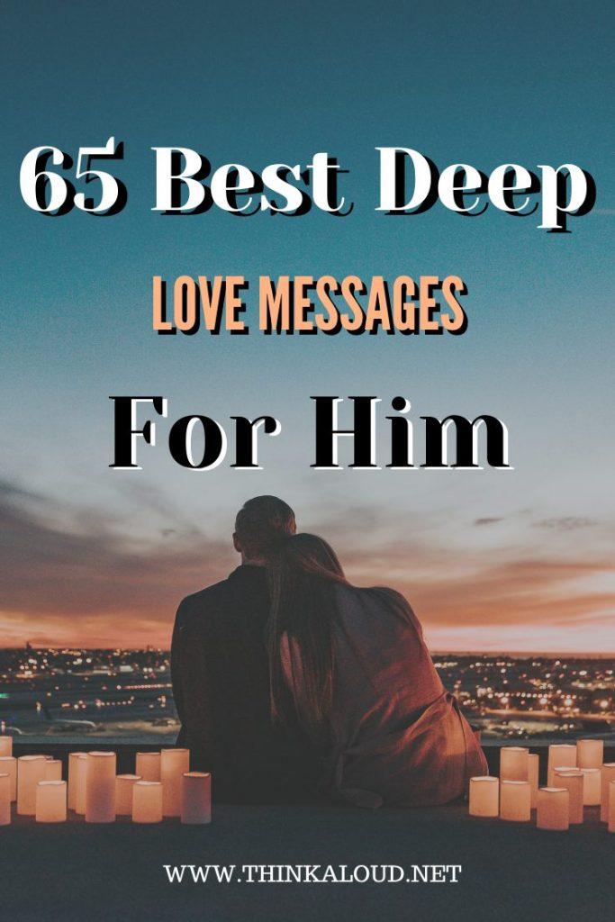 65 Best Deep Love Messages For Him