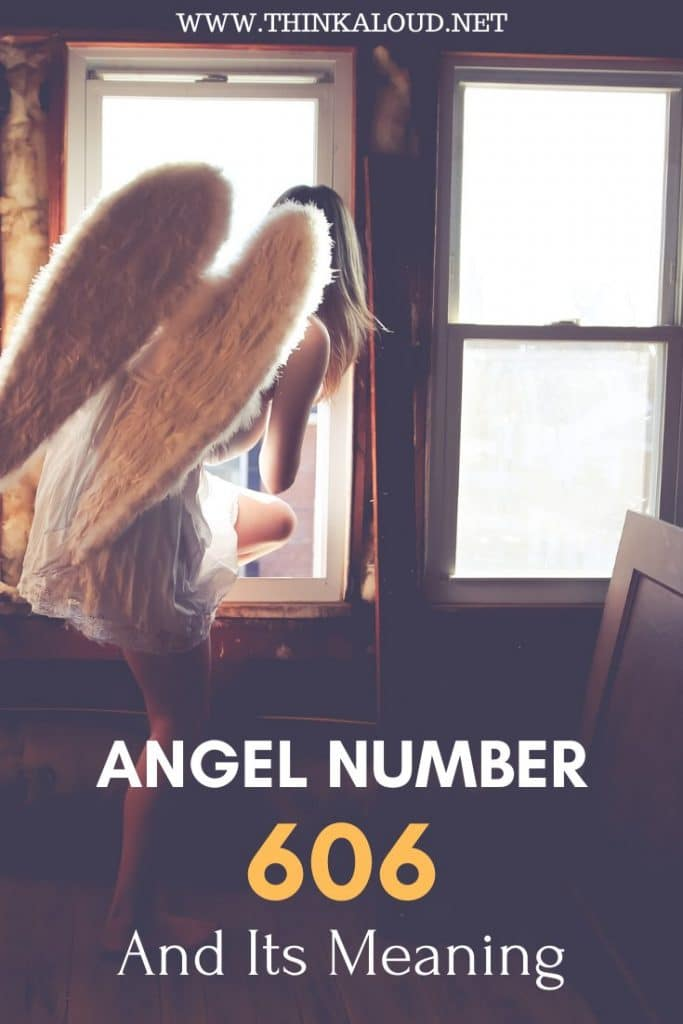 Angel Number 606 And Its Meaning