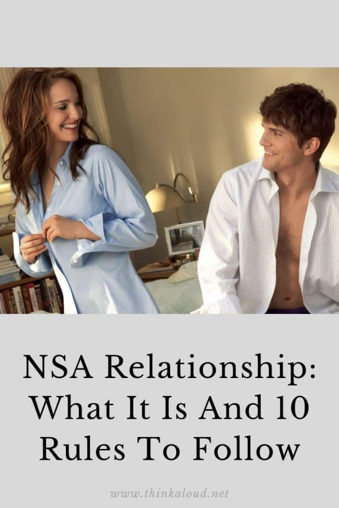 NSA Relationship: What It Is And 10 Rules To Follow