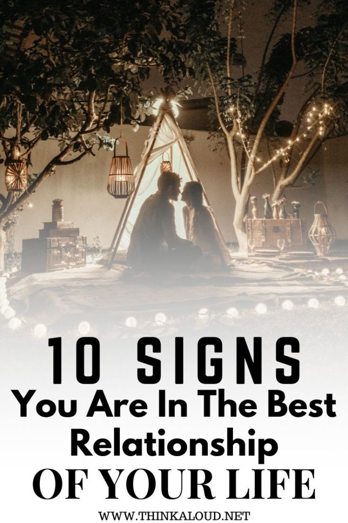 10 Signs You Are In The Best Relationship Of Your Life