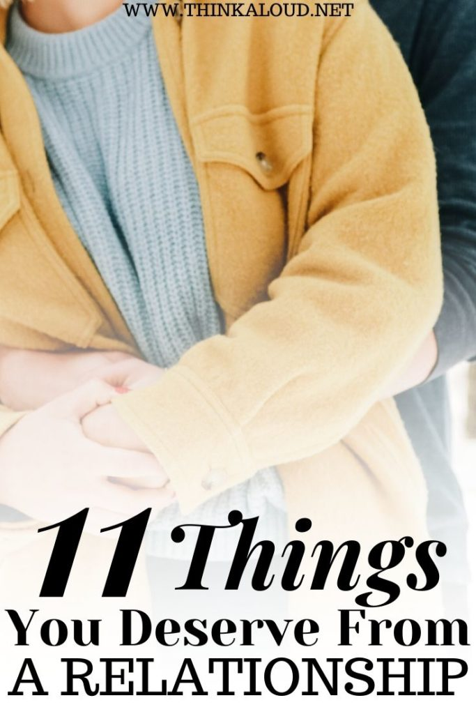 11 Things You Deserve From a Relationship