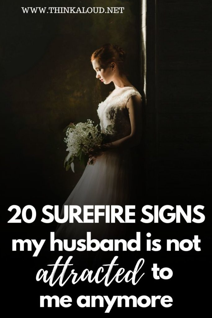 20 Surefire Signs My Husband Is Not Attracted To Me Anymore