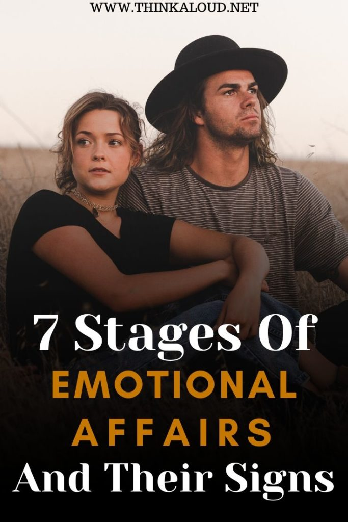 7 Stages Of Emotional Affairs And Their Signs
