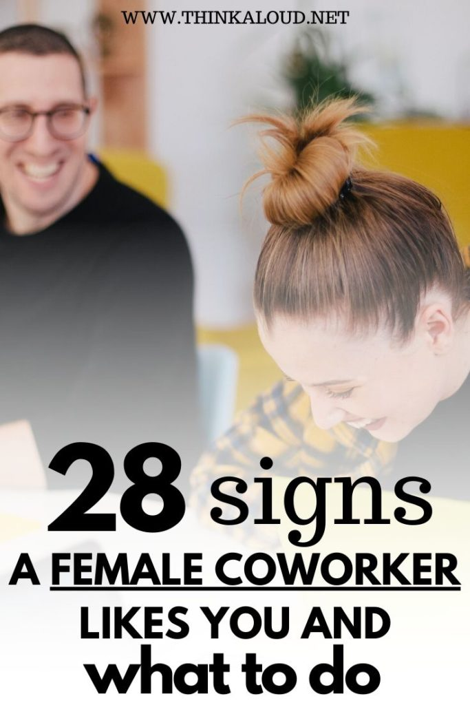 28 signs A Female Coworker Likes You And What To Do