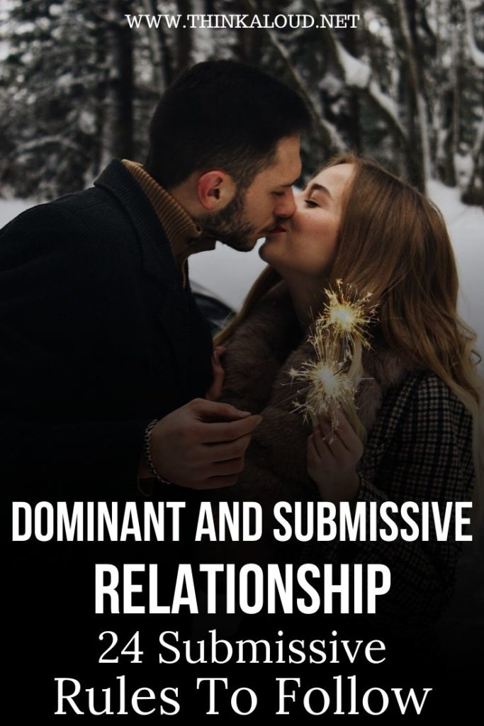 Dominant and Submissive Relationship 24 Submissive Rules To Follow