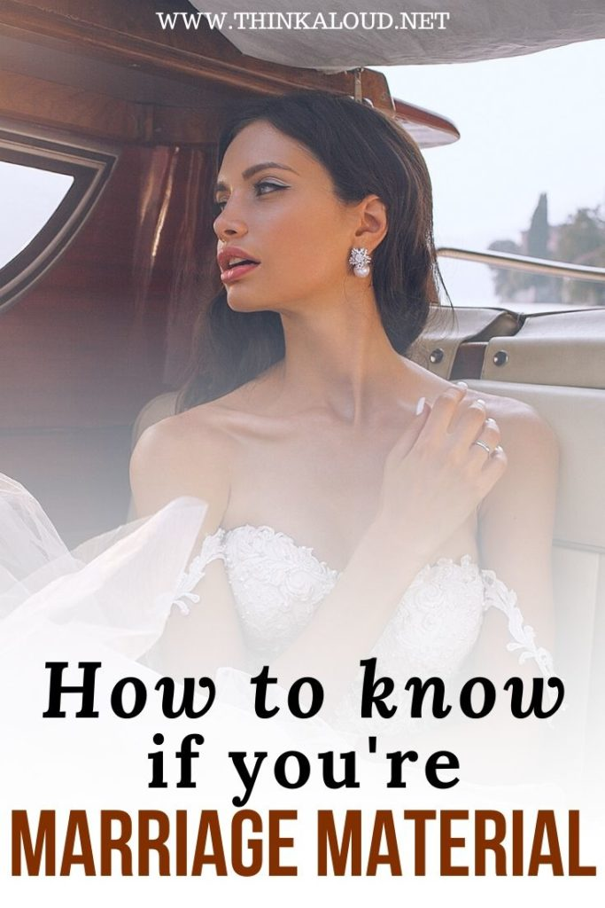 How To Know If You're Marriage Material