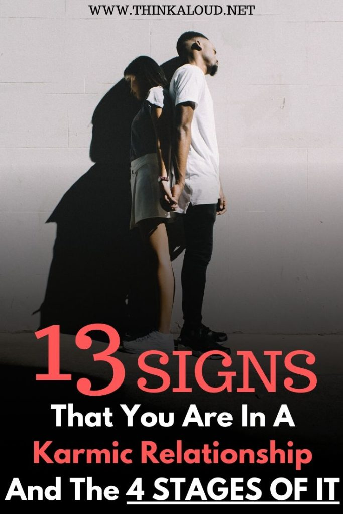That You Are In A Karmic Relationship And the 4 STAGES OF IT