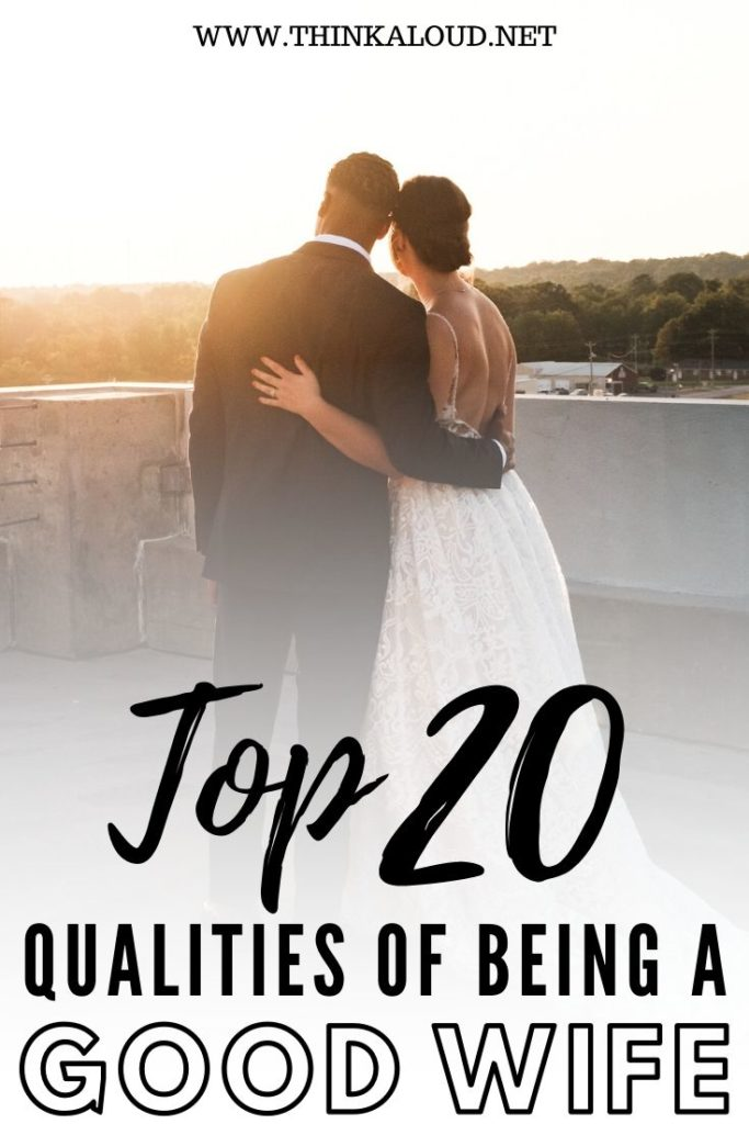 Top 20 Qualities Of Being A Good Wife