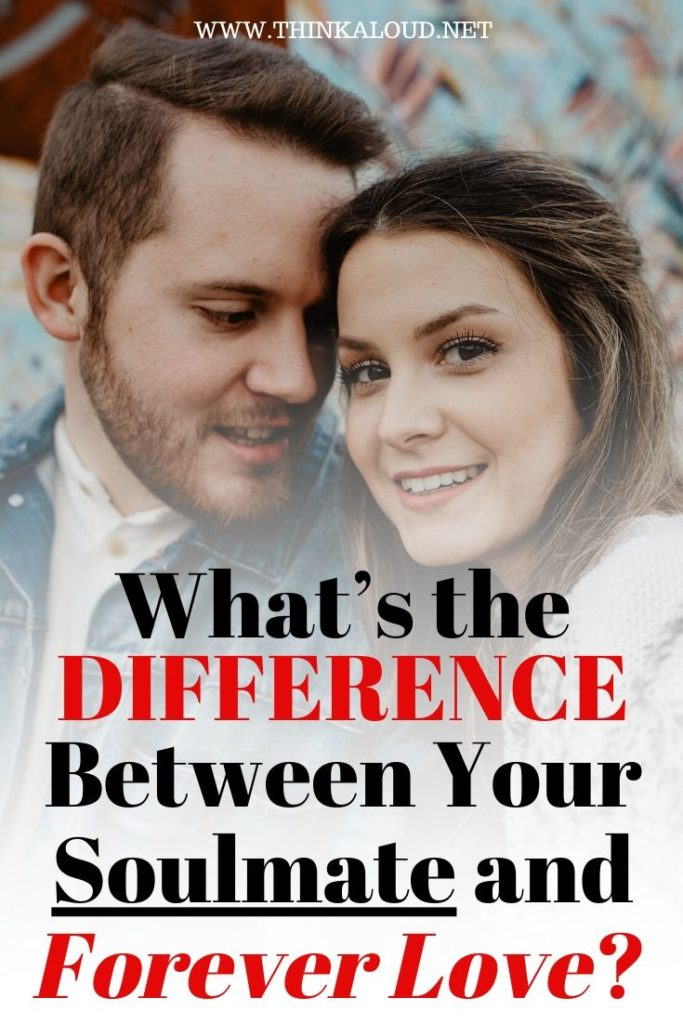 What's the Difference Between Your Soulmate and Forever Love?