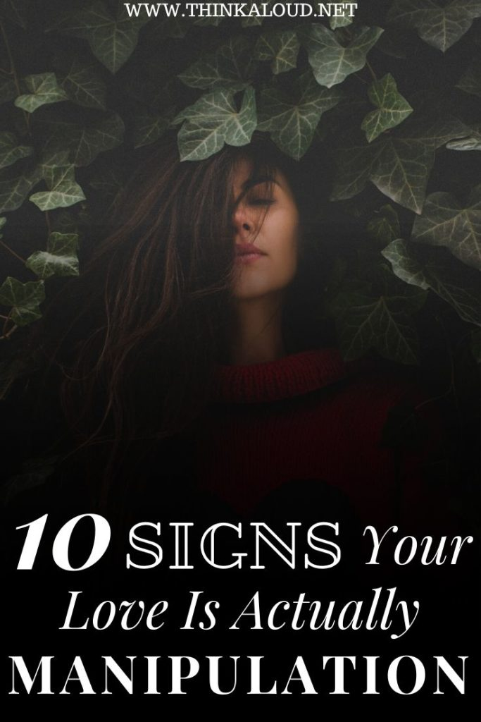 10 Signs Your Love Is Actually Manipulation