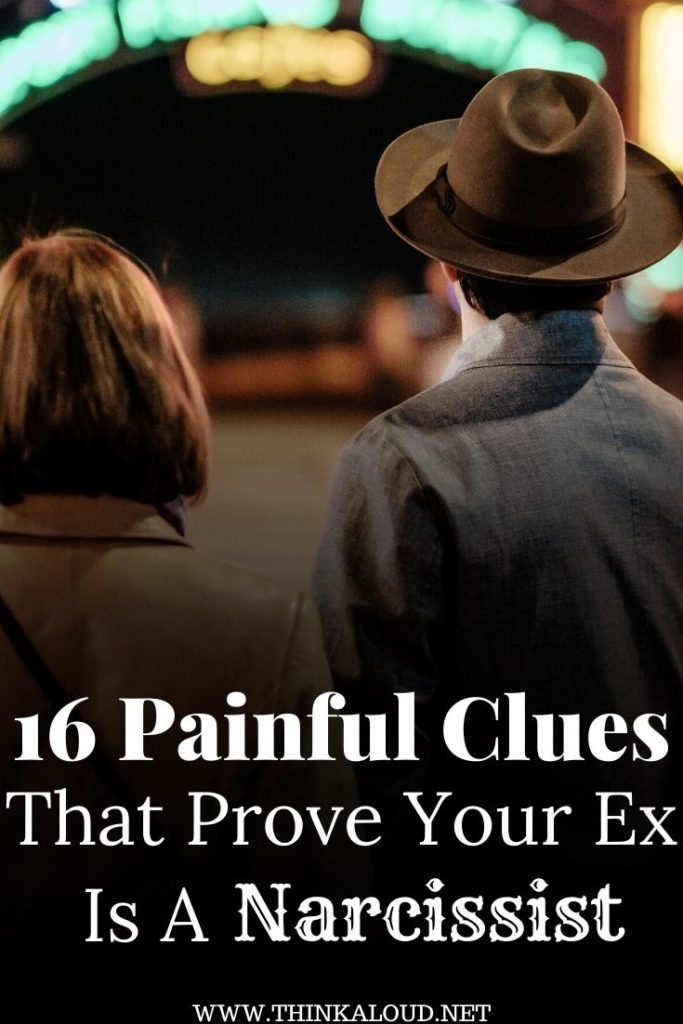 16 Painful Clues That Prove Your Ex Is A Narcissist
