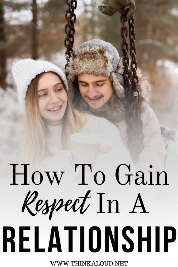 How To Gain Respect In A Relationship