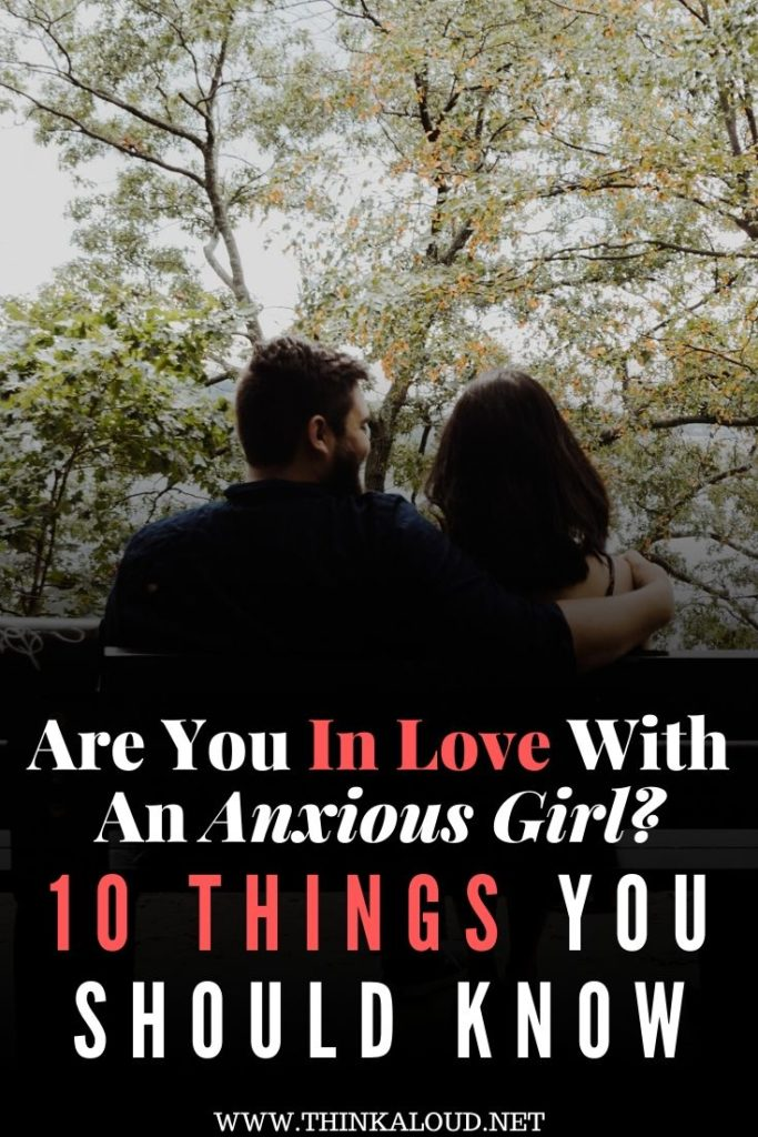 Are You In Love With An Anxious Girl_ 10 Things You Should Know
