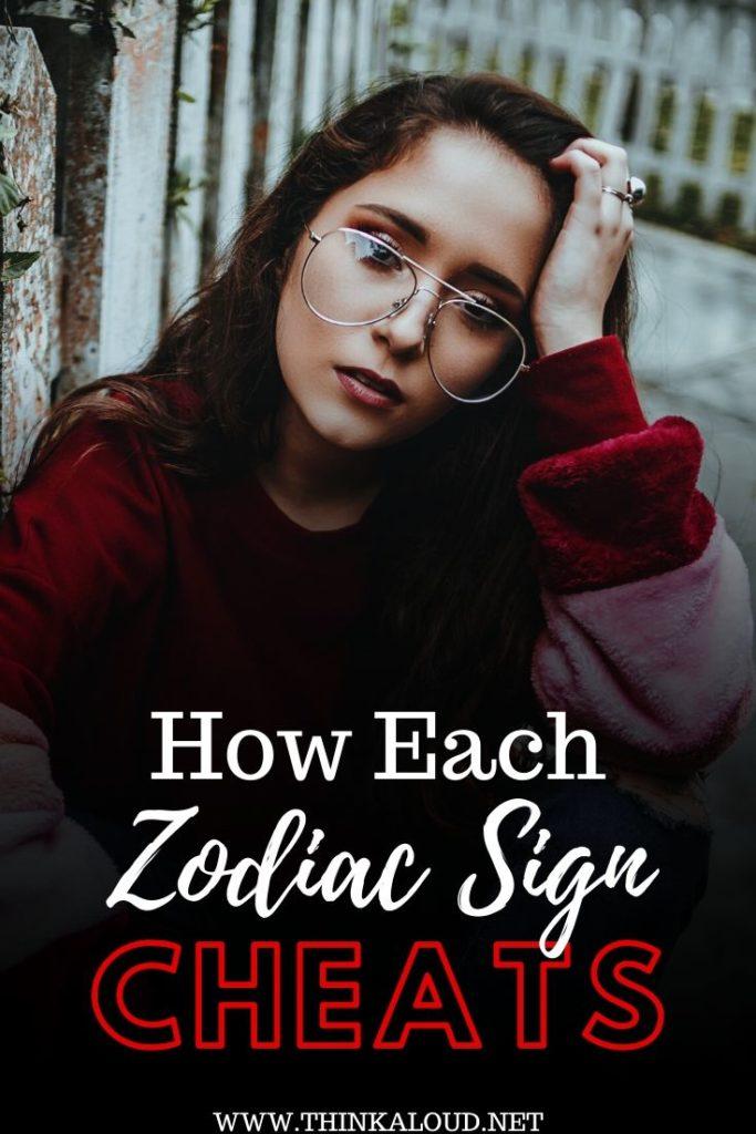 How Each Zodiac Sign Cheats