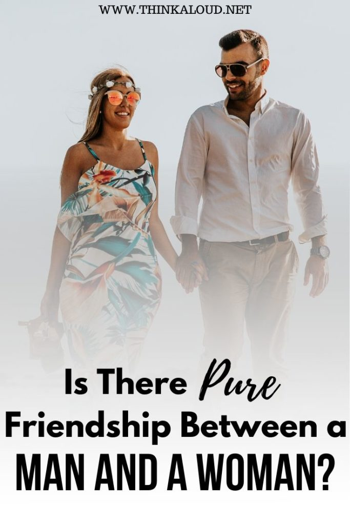 Is There Pure Friendship Between a Man and a Woman?