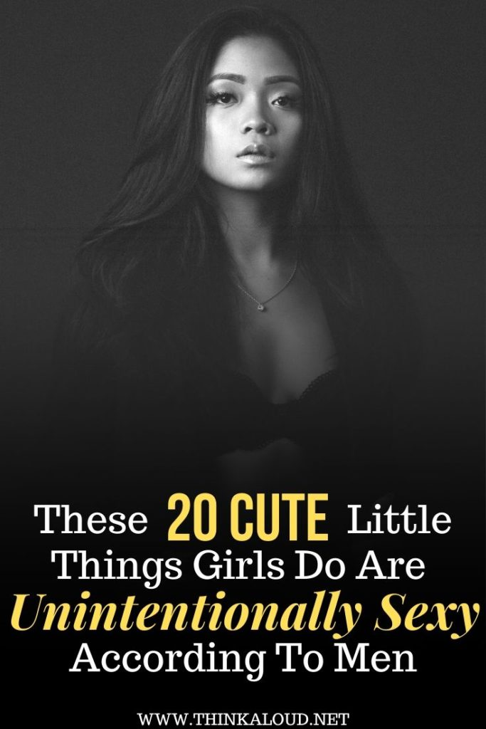 These 20 Cute Little Things Girls Do Are Unintentionally Sexy, According To Men