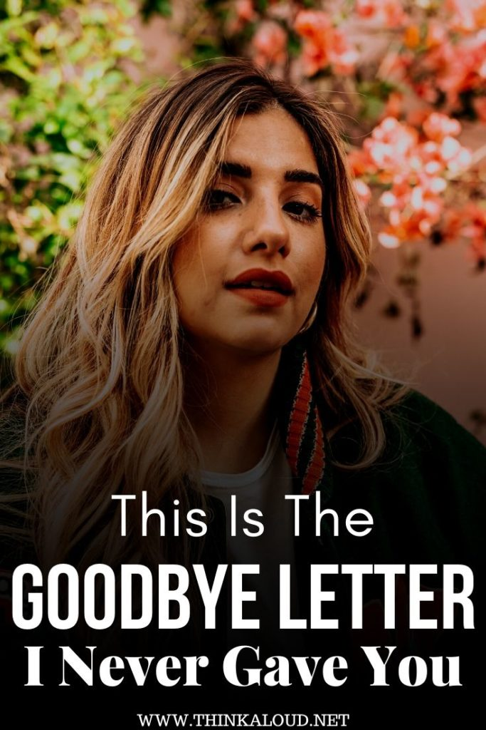 This Is The Goodbye Letter I Never Gave You