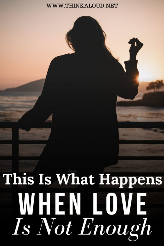 This Is What Happens When Love Is Not Enough