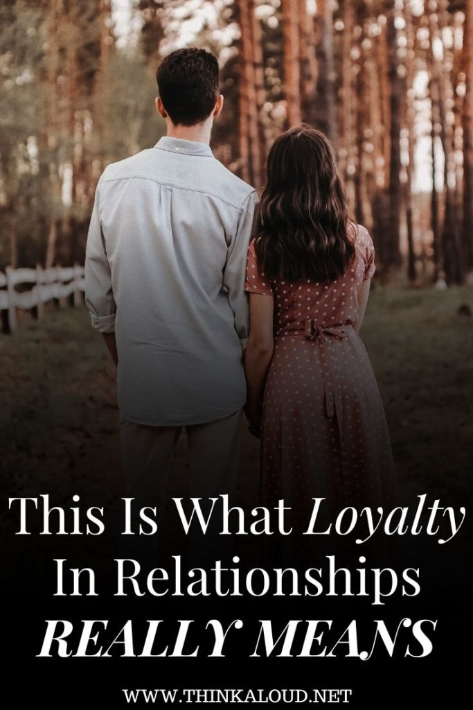 This Is What Loyalty In Relationships Really Means