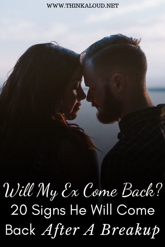 Will My Ex Come Back_ 20 Signs He Will Come Back After A Breakup