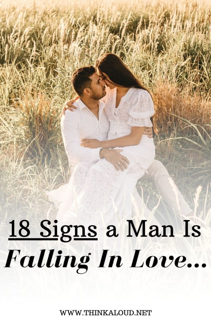 18 Signs a Man Is Falling In Love…