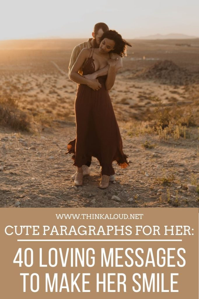 Cute Paragraphs For Her_ 40 Loving Messages To Make Her Smile