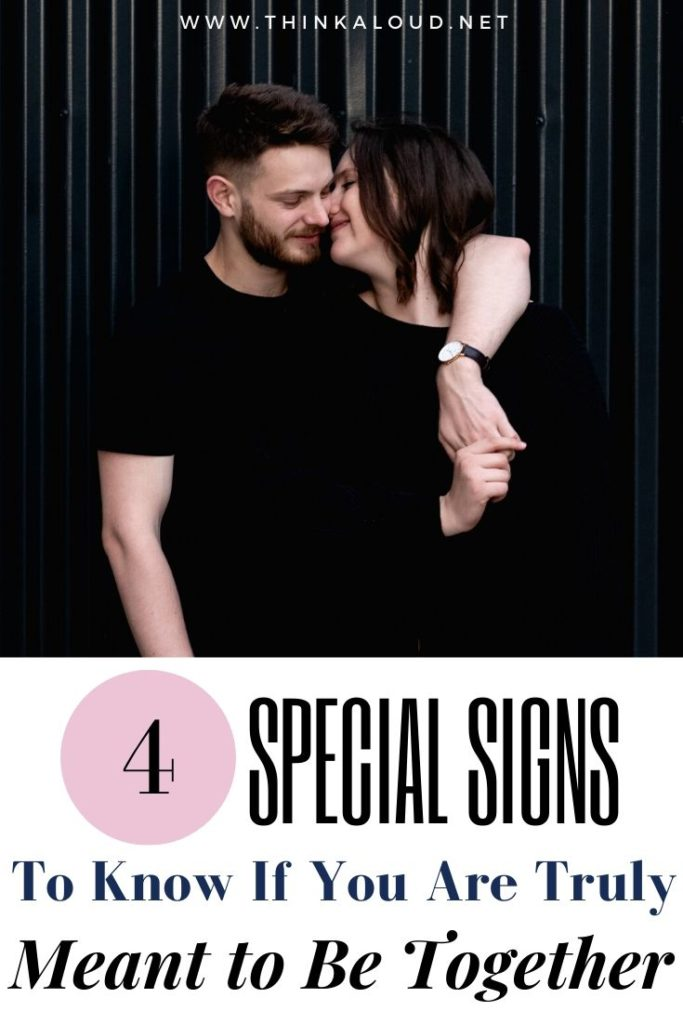 4 Special Signs To Know If You Are Truly Meant to Be Together