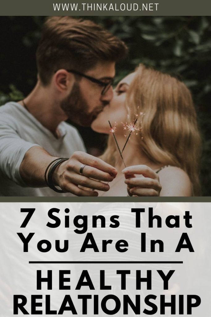 7 Signs That You Are In A Healthy Relationship