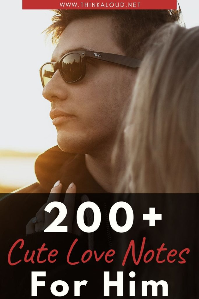 200+ Cute Love Notes For Him