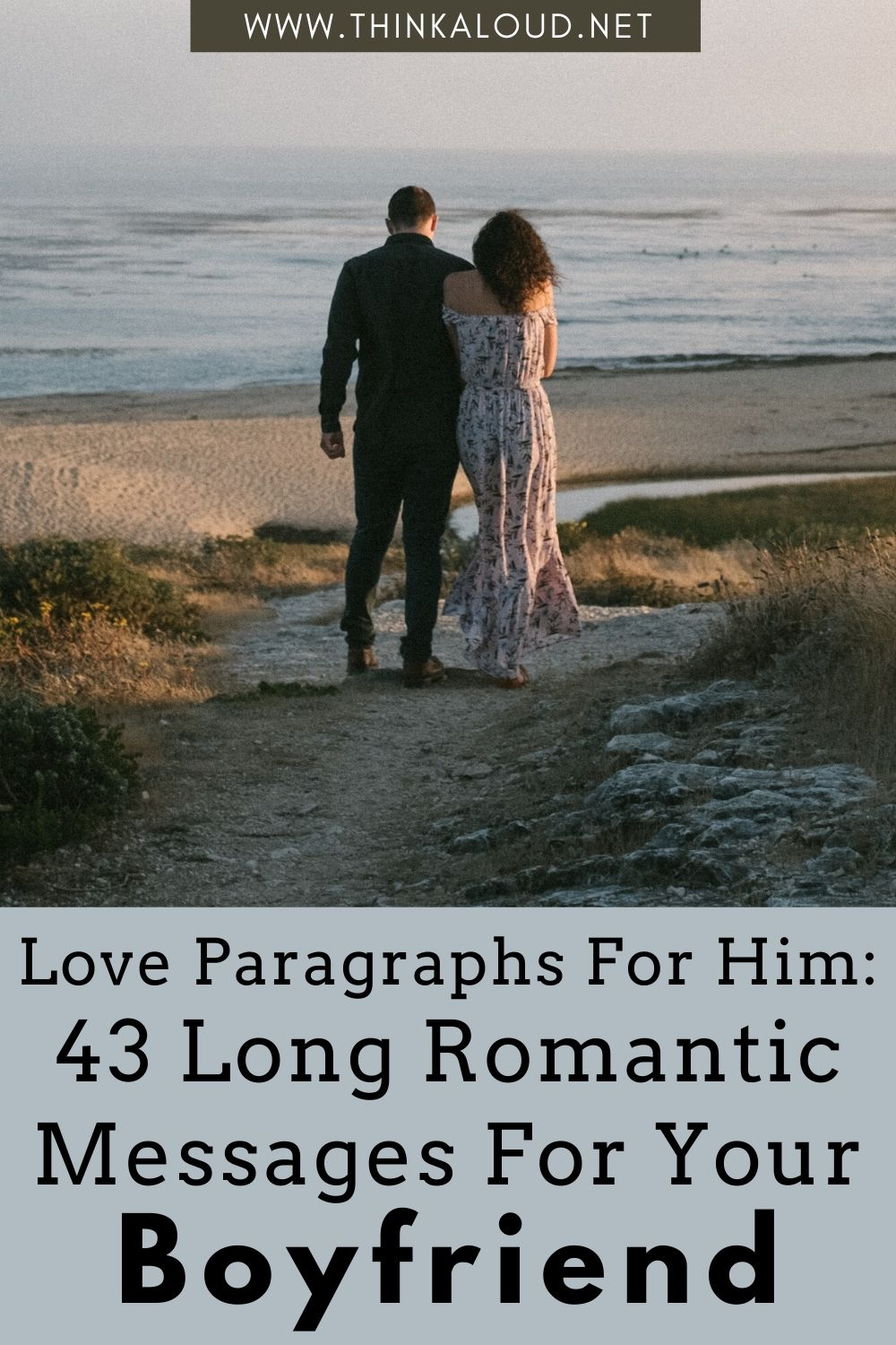 Love Paragraphs For Him_ 43 Long Romantic Messages For Your Boyfriend