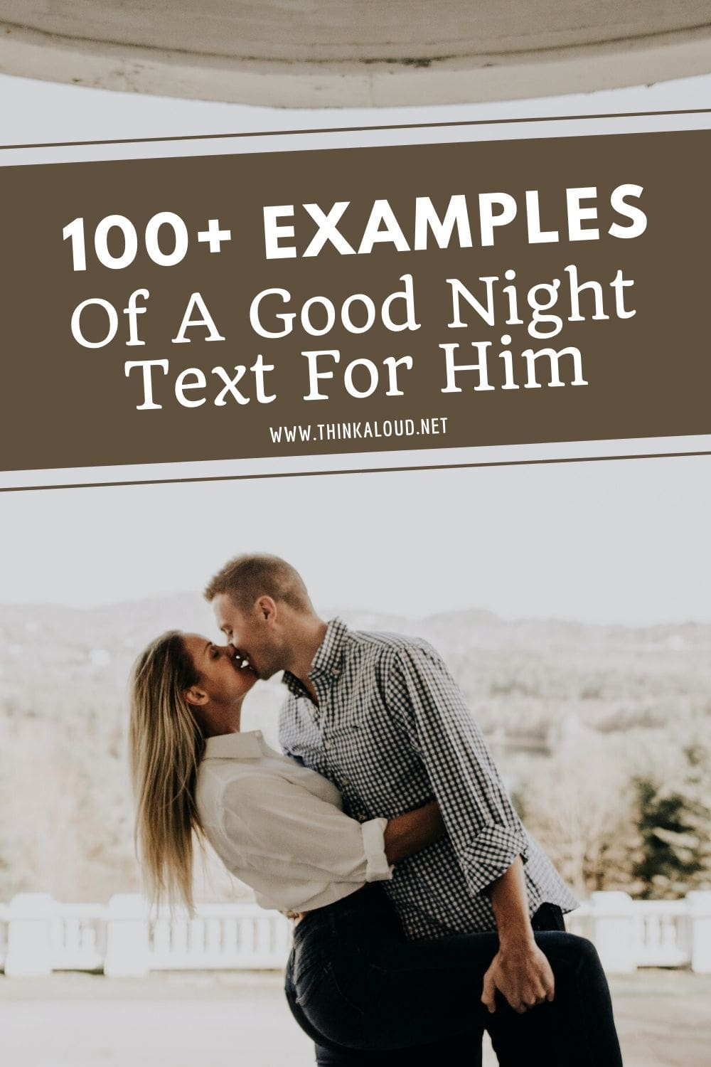 100+ Examples Of A Good Night Text For Him