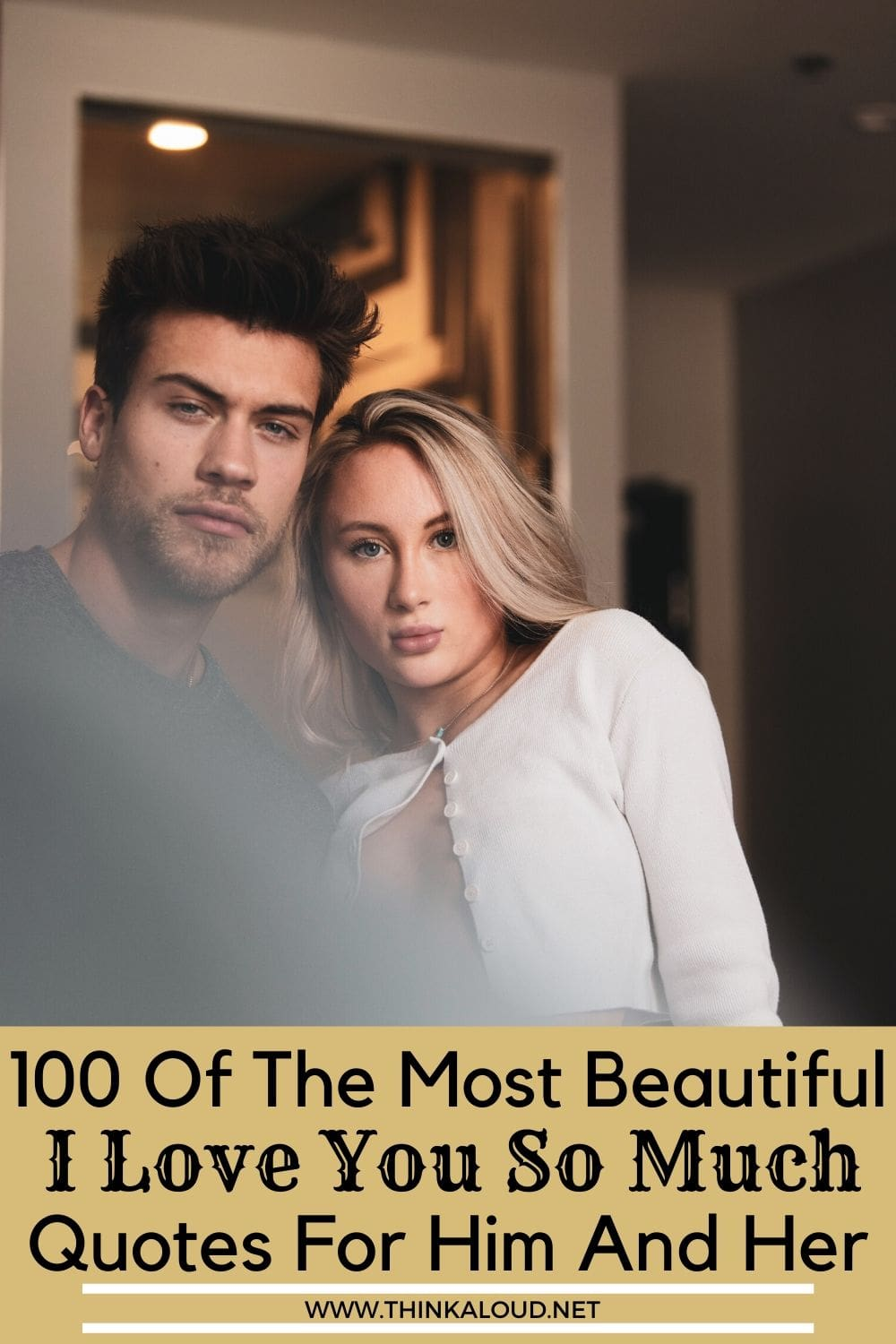 100 Of The Most Beautiful I Love You So Much Quotes For Him And Her