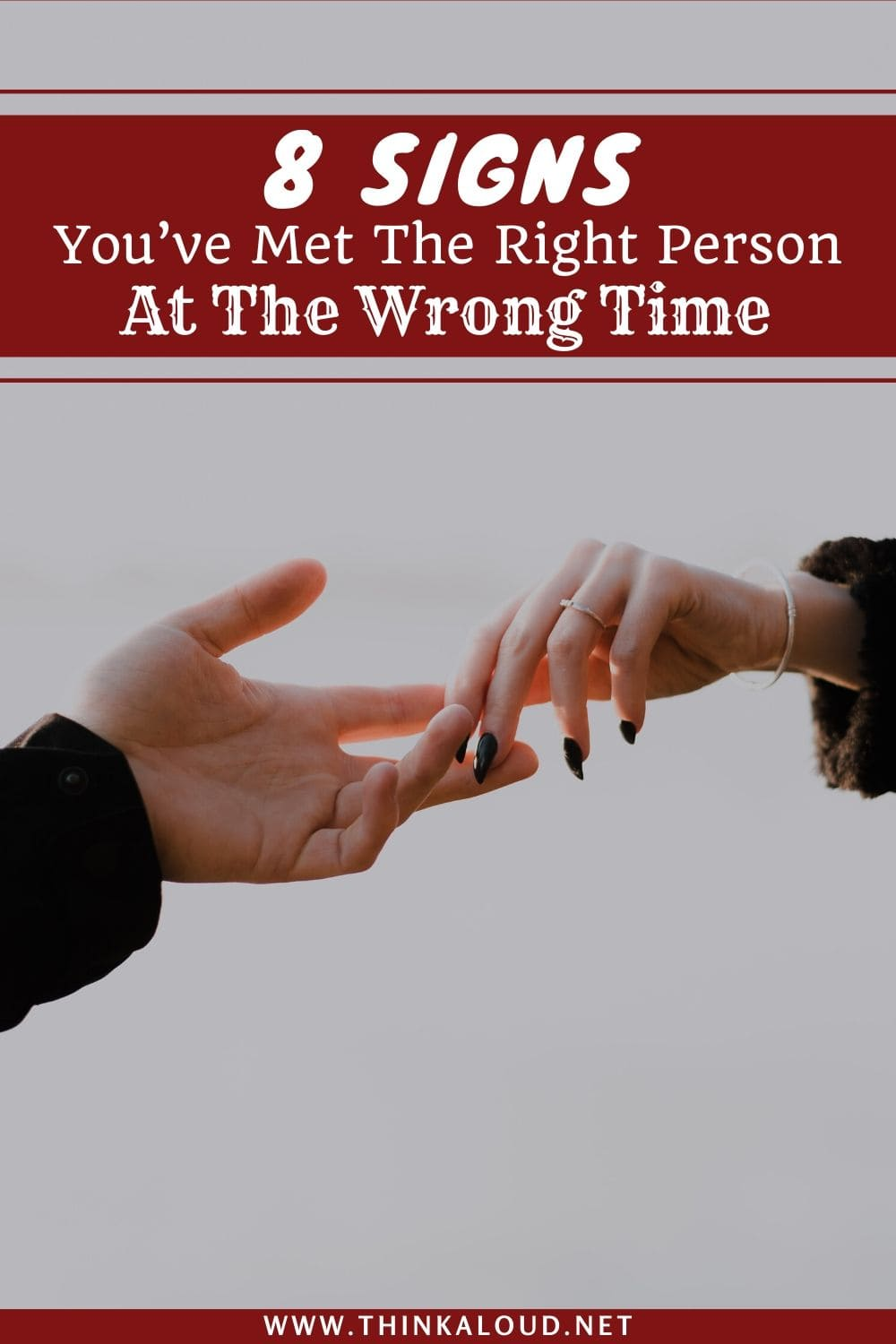 8 Signs You've Met The Right Person At The Wrong Time