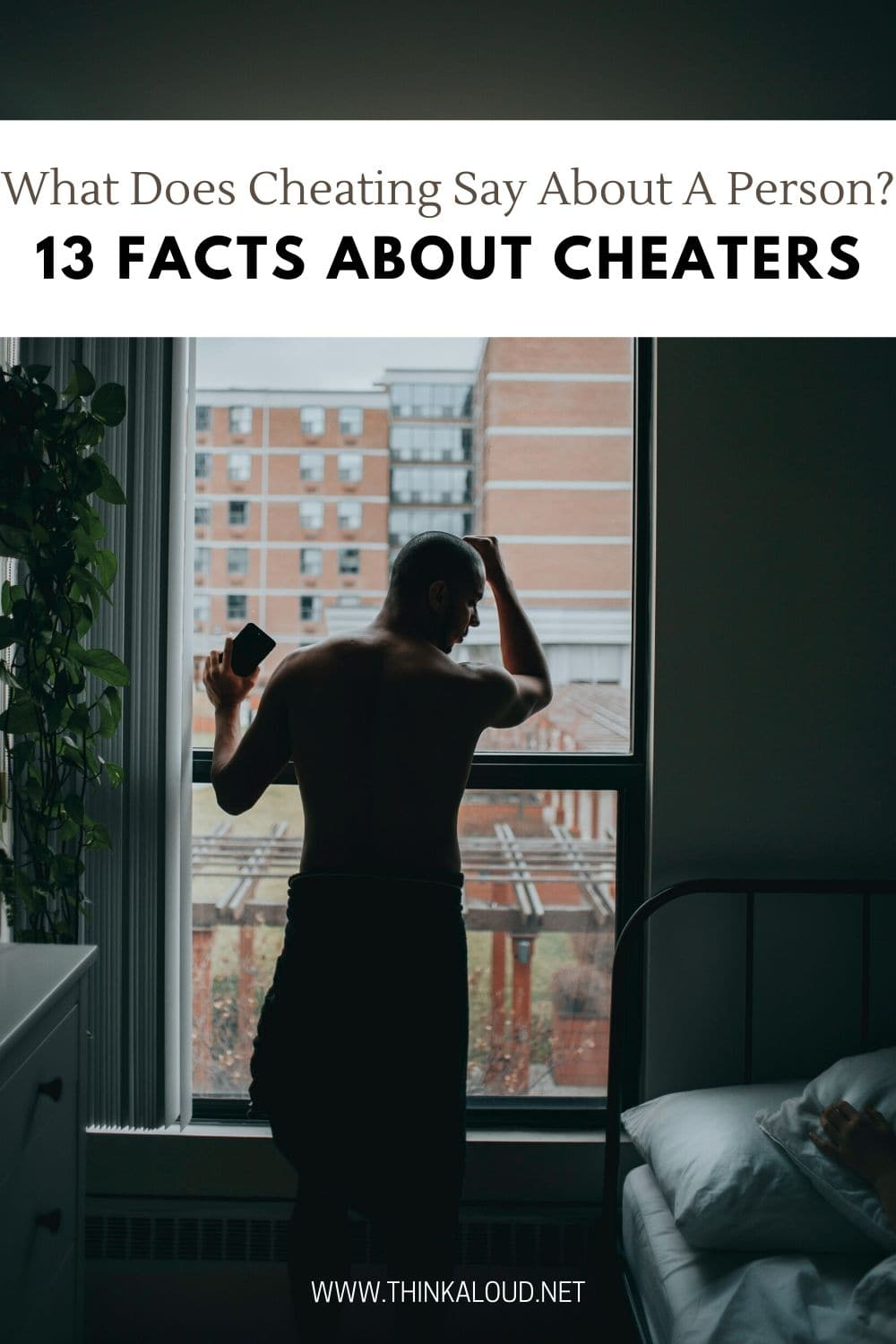 What Does Cheating Say About A Person? 13 Facts About Cheaters