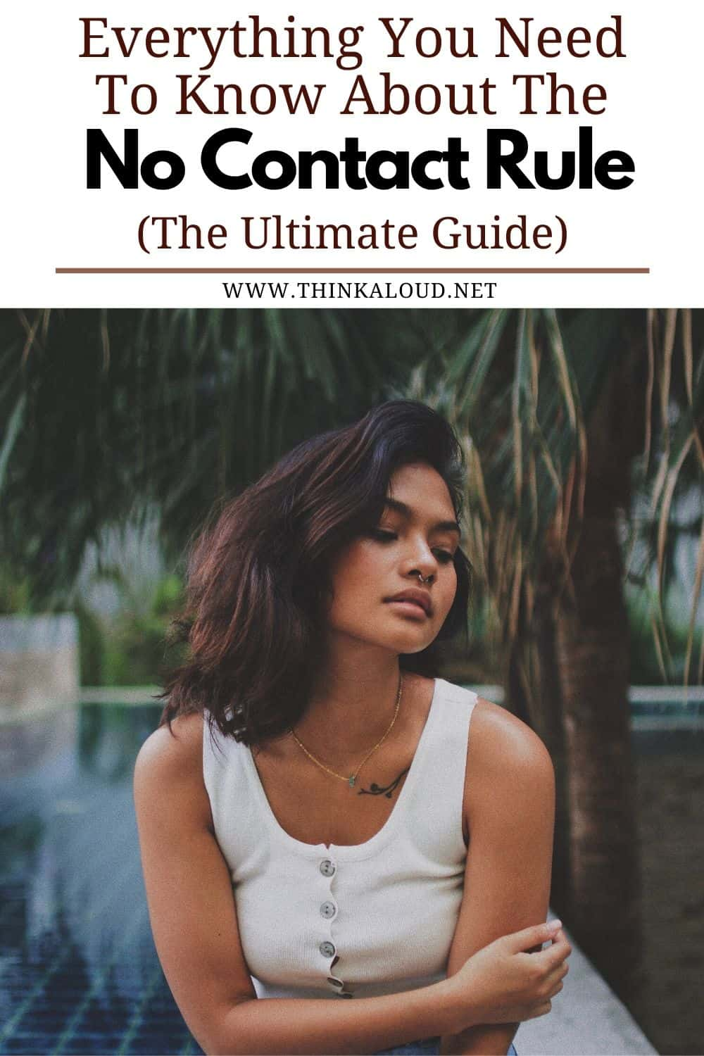 Everything You Need To Know About The No Contact Rule (The Ultimate Guide)