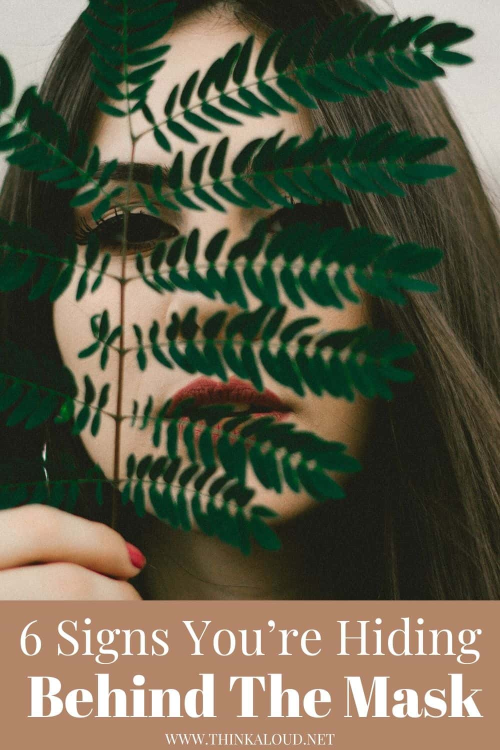 6 Signs You're Hiding Behind The Mask