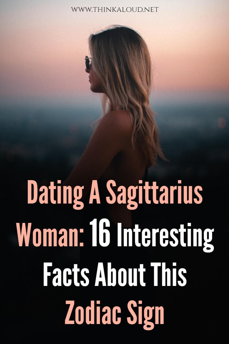 Dating A Sagittarius Woman: 16 Interesting Facts About This Zodiac Sign