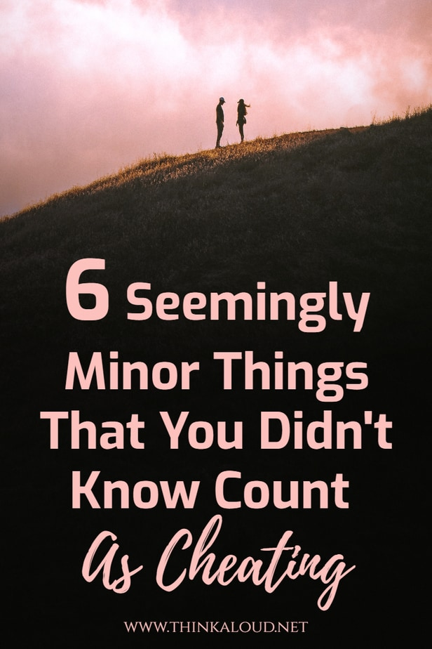 6 Seemingly Minor Things That You Didn't Know Count As Cheating